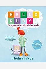 Hello Ruby: Programmier dir deine Welt Hardcover