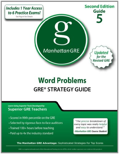 Word Problems GRE Strategy Guide, 2nd Edition (Manhattan GRE Strategy Guides)