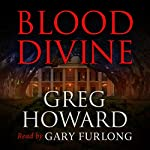 Blood Divine | Greg Howard