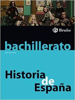 Historia de España Bachillerato - 9788421664544: Amazon.es: Prieto ...