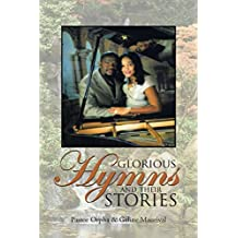 Glorious Hymns and Their Stories