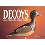 Decoys - North America's One Hundred Greatest