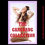 The Gangbang Collection: Twenty Hardcore Erotica Stories | Veronica Halstead,Nancy Brockton,Erika Hardwick,D.P. Backhaus,Debbie Brownstone,Julie Bosso,Kate Youngblood