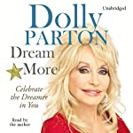 Dream More | Dolly Parton