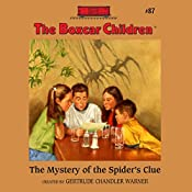 The Mystery of the Spider's Clue: The Boxcar Children Mysteries, Book 87 | Gertrude Chandler Warner