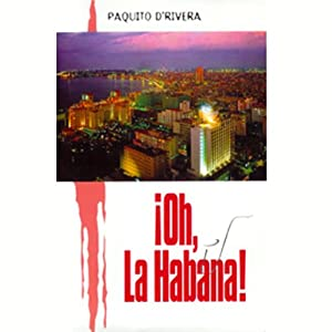 Oh La Habana (Texto Completo) Audiobook