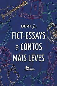 Fict-Essays e contos mais leves