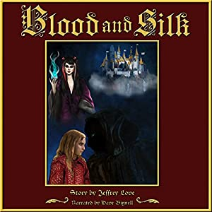 Blood and Silk Audiobook