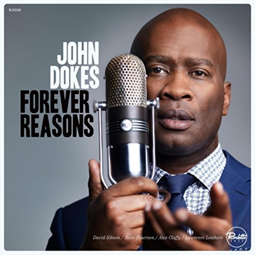 John Dokes - Forever Reasons - (RJ1018) - CD - FLAC - 2017 - HOUND Download