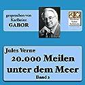 20.000 Meilen unter dem Meer 2 Hörbuch von Jules Verne Gesprochen von: Karlheinz Gabor