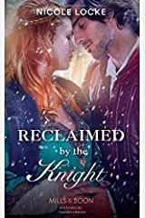 Reclaimed By The Knight (Lovers and Legends) Paperback