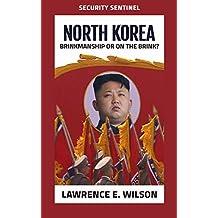 North Korea: Brinkmanship or On the Brink? (Security Sentinel)