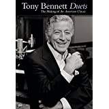 BENNETT, TONY - DUETS: THE MAKING OF AN AMERICAN CLA SSI