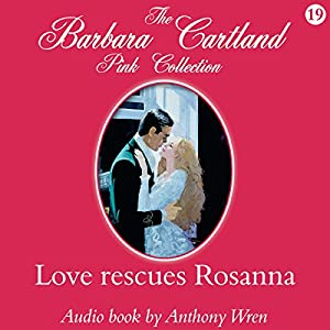 Love Rescues Rosanna Audiobook