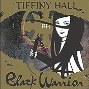 Black Warrior: Roxy Ran, Book 3 | Tiffiny Hall