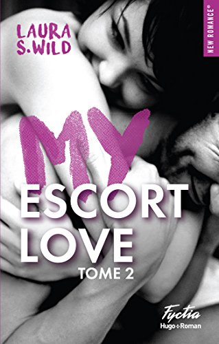 Escort love tome 2