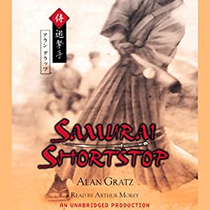 Samurai Shortstop Audiobook