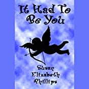 It Had to Be You | Susan Elizabeth Phillips