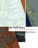 The World of Warcraft Diary: A Journal of