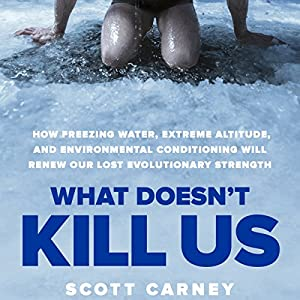 What Doesn't Kill Us Audiobook