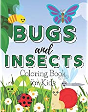 Bugs and Insects Coloring Book for Kids: A Cute Colouring Illustrations with Mosquito, Ladybugs, Dragonsfly for Children
