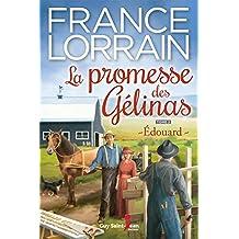 La promesse des Gélinas, tome 2: Édouard (French Edition)