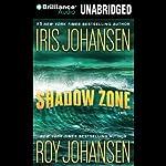 Shadow Zone | Iris Johansen,Roy Johansen