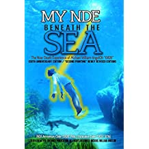 "My NDE beneath the SEA: The Near Death Afterlife Experience of Michael William AngelOh ""0828"" (2nd Printing/New Edition)"