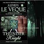 The Thunder Knight: Book Three in the Lords of Thunder: The de Shera Brotherhood Trilogy | Kathryn Le Veque