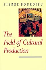 The Field of Cultural Production Paperback