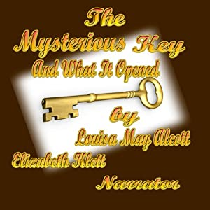 The Mysterious Key and What it Opened Audiobook