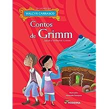 Contos De Grimm. Jacob E Wilhelm Grimm