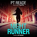 Night Runner | PT Reade