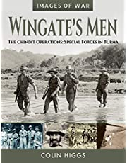 Wingate's Men: The Chindit Operations: Special Forces in Burma