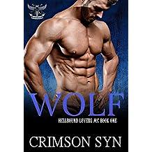Wolf (Hellbound Lovers MC, #1)