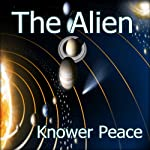 The Alien | Knower Peace