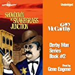 Showdown at Snakegrass Junction: The Derby Man, Book 2 | Gary McCarthy