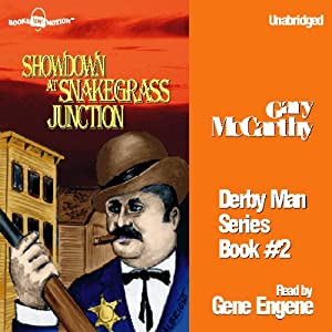 Showdown at Snakegrass Junction Audiobook