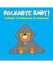 Rockabye Baby! Lullaby Renditions of Eminem