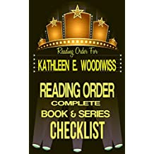 KATHLEEN E. WOODIWISS: SERIES READING ORDER & BOOK CHECKLIST: SERIES LISTING INCLUDES: HER STANDALONE TITLES, THE BIRMINGHAM FAMILY SAGA & MORE! (Top Romance ... Reading Order & Checklists Series 23)