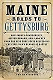 Maine Roads to Gettysburg: How Joshua