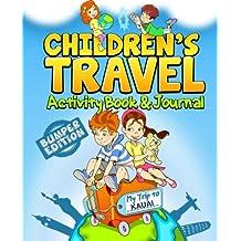 Children's Travel Activity Book & Journal: My Trip to Kauai