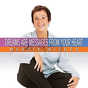 Dreams Are Messages from Your Heart Audiobook