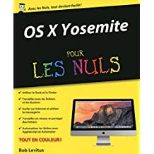 OS X Yosemite pour les Nuls (French Edition)