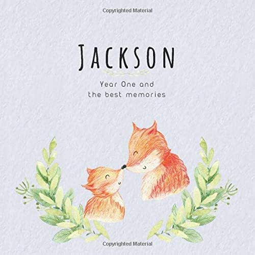 Jackson Year One and the best Memories: Baby Book I Babyshower or Babyparty Gift I Keepsake I Memory Journal with prompts I Pregnancy Gift I Newborn Notebook I For the parents of Jackson
