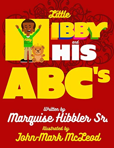 Little Hibby and His ABC'S