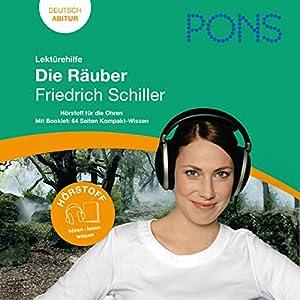 Die Räuber - Schiller Lektürehilfe. PONS Lektürehilfe - Die Räuber - Friedrich Schiller Hörbuch