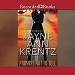 Promise Not to Tell | Jayne Ann Krentz