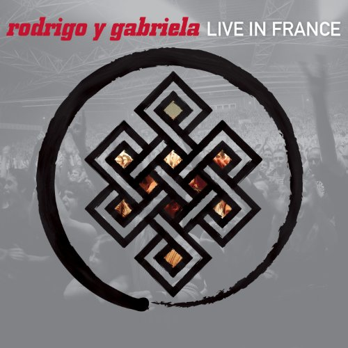 CD : Rodrigo y Gabriela - Live In France (CD)