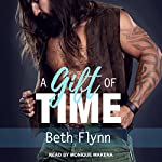 A Gift of Time: Nine Minutes Series, Book 3 | Beth Flynn